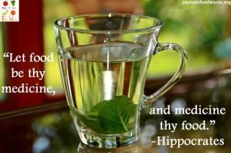 foodquote.healthy.happy.food.health.medicine.saynotofoodwaste